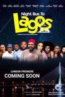 Poster of Night Bus To Lagos