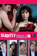 Poster of Slightly Single in L.A.