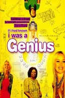 Poster of If I Had Known I Was a Genius