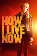 Poster of How I Live Now
