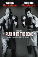 Poster of Play It to the Bone