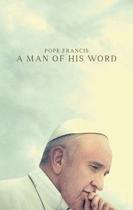 Poster of Pope Francis: A Man of His Word