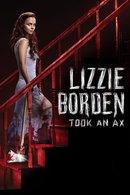 Poster of Lizzie Borden Took An Ax