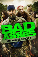 Poster of Bad Asses on the Bayou