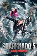 Poster of Sharknado 5: Global Swarming
