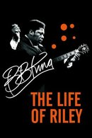 Poster of B.B. King: The Life of Riley