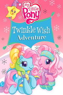 Poster of My Little Pony: Twinkle Wish Adventure