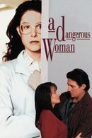 Poster of A Dangerous Woman
