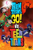 Poster of Teen Titans Go! vs. Teen Titans