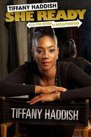 Poster of Tiffany Haddish: She Ready! From the Hood to Hollywood!