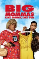 Poster of Big Mommas: Like Father, Like Son