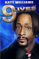 Poster of Katt Williams: 9 Lives