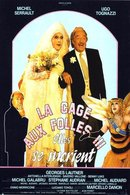 Poster of La Cage aux Folles 3: The Wedding