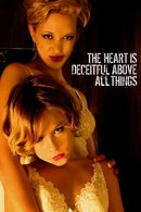 Poster of The Heart is Deceitful Above All Things