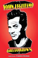 Poster of John Leguizamo: Ghetto Klown
