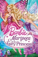Poster of Barbie: Mariposa and the Fairy Princess