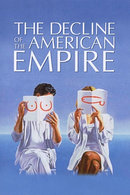 Poster of The Decline of the American Empire