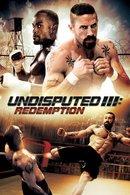 Poster of Undisputed III: Redemption
