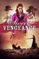 Poster of Sweet Vengeance
