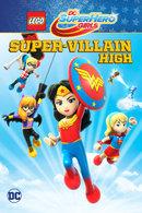 Poster of LEGO DC Super Hero Girls: Super-Villain High