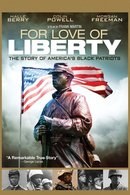 Poster of For Love of Liberty: The Story of America's Black Patriots