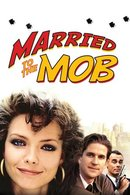 Poster of Married to the Mob