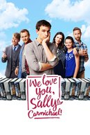 Poster of We Love You, Sally Carmichael!