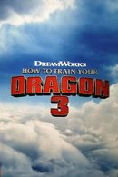 Poster of How to Train Your Dragon 3