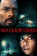 Poster of No Good Deed