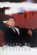 Poster of Guilty by Suspicion
