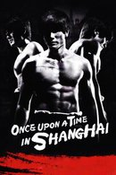 Poster of Once Upon a Time in Shanghai