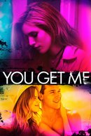 Poster of You Get Me