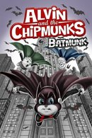 Poster of Alvin and the Chipmunks: Batmunk
