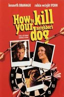 Poster of How to Kill Your Neighbors Dog