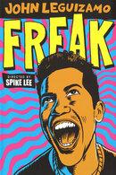 Poster of John Leguizamo: Freak