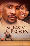 Poster of Not Easily Broken