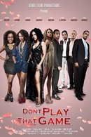 Poster of Don't Play That Game
