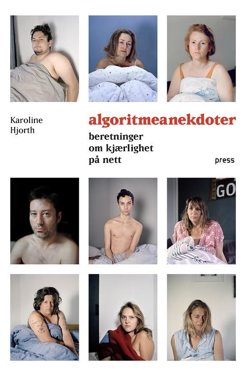 Algoritmeanekdotene av Karoline Hjorth – ærlige historier om nettdating