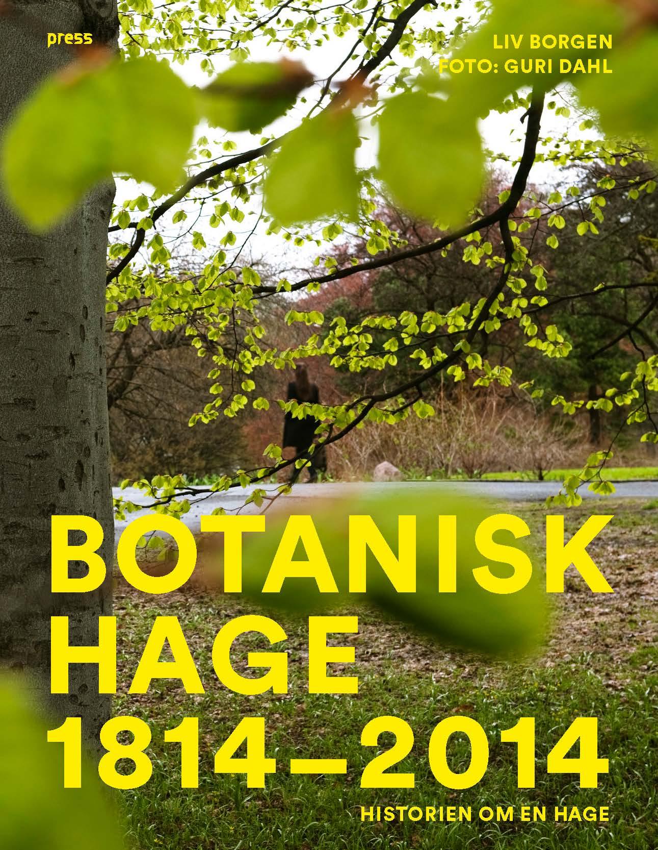 Botanisk hage 1814 2014