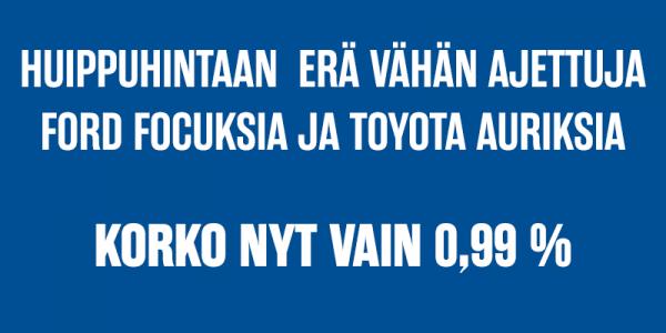 Erä käytettyjä Ford Focus-farmareita ja Toyota Auriksia huippuhintaan!
