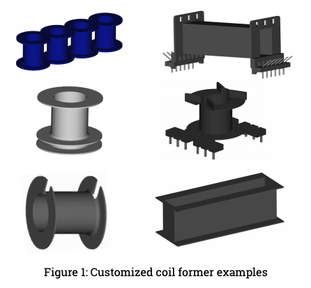 Customized Coil Former Examples