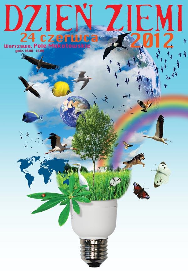Dzień Ziemi 2012 Pod Hasłem Dobra Energia Dla Wszystkich