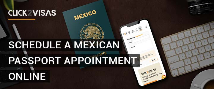 How to Schedule a Mexican Passport Appointment Online?