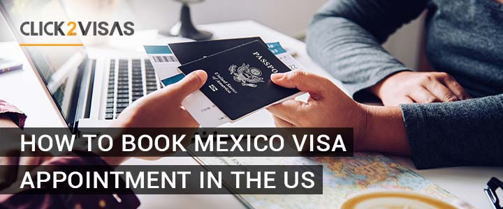 How to Book Mexico Visa Appointment in the US?