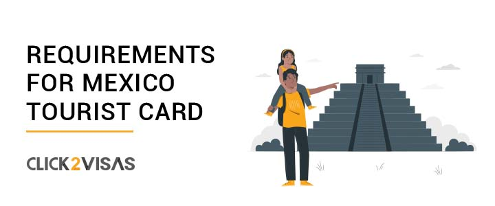 Requirements for Mexico Tourist Card