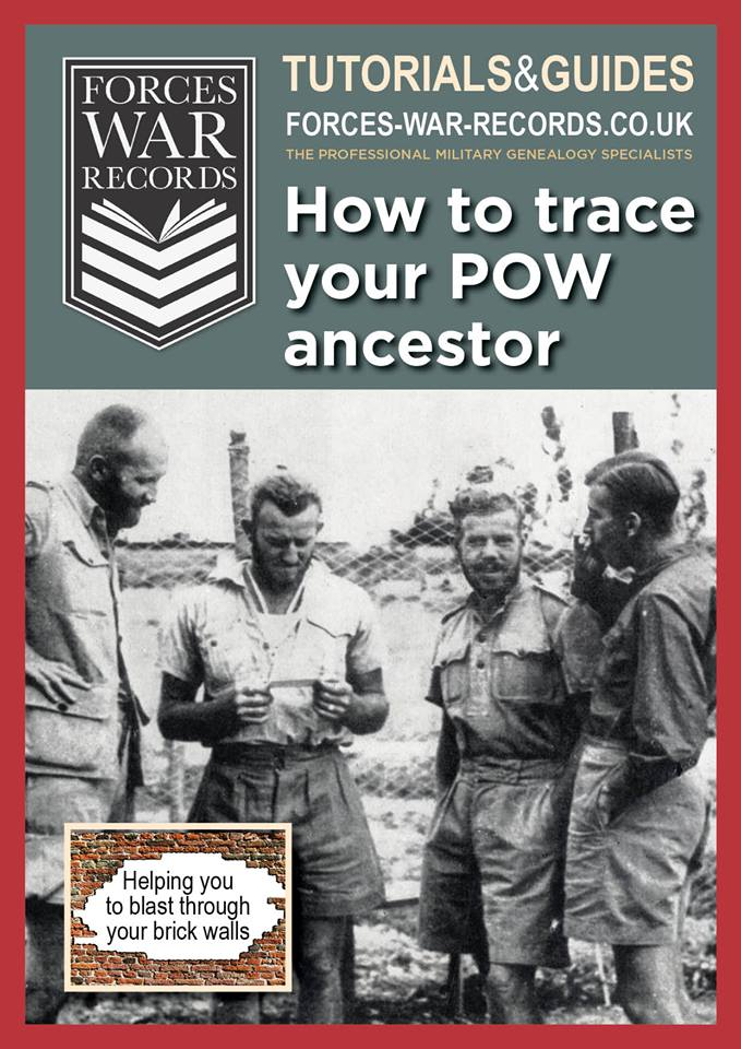 How to trace your POW ancestor Want to know if your ancestor was taken a prisoner and what would have happened to him?
