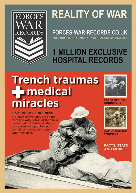 Trench Traumas & Medical Miracles If your ancestor was wounded in WW1, this is what his medical journey would have been like