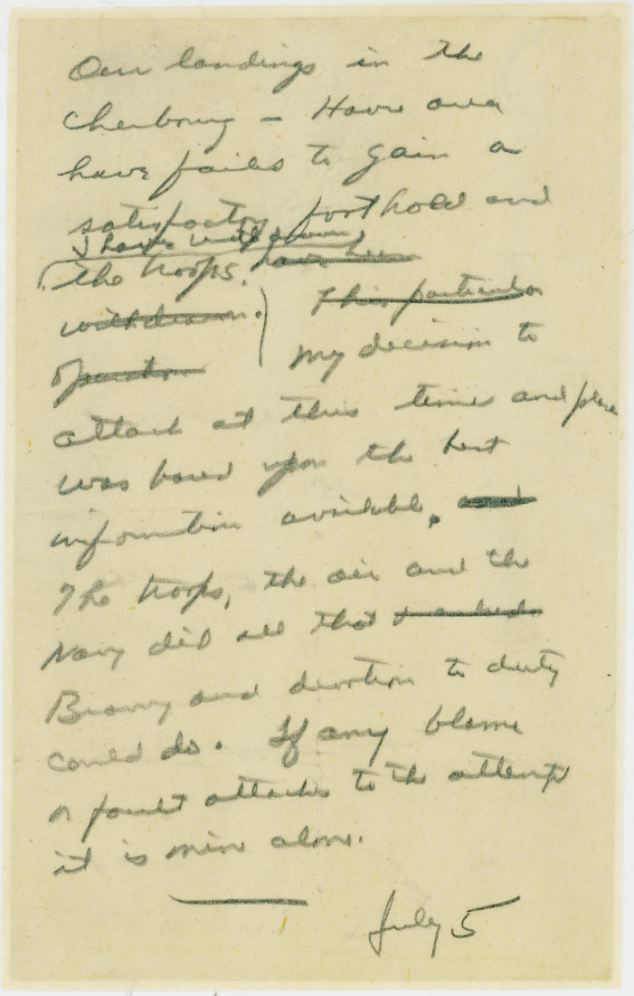 The chilling speech that Eisenhower wrote and would have read should the worst happen in Normandy.- Dwight D. Eisenhower Library