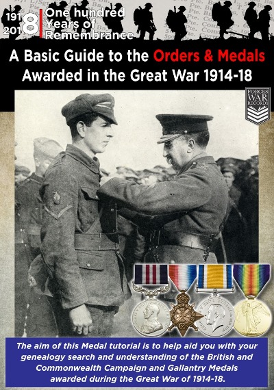 A Basic Guide To The Orders Medals Awarded In The Great War 1914 18