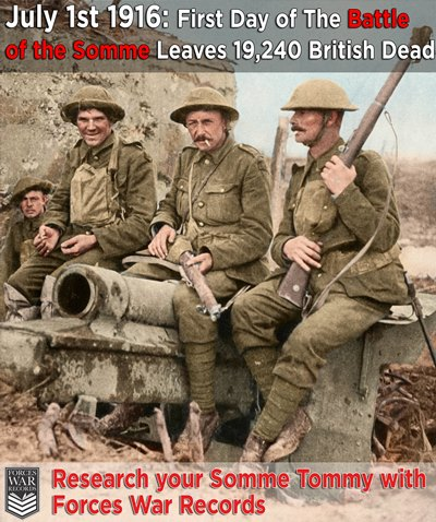 First day of the Somme & Researching YOUR Somme Tommy